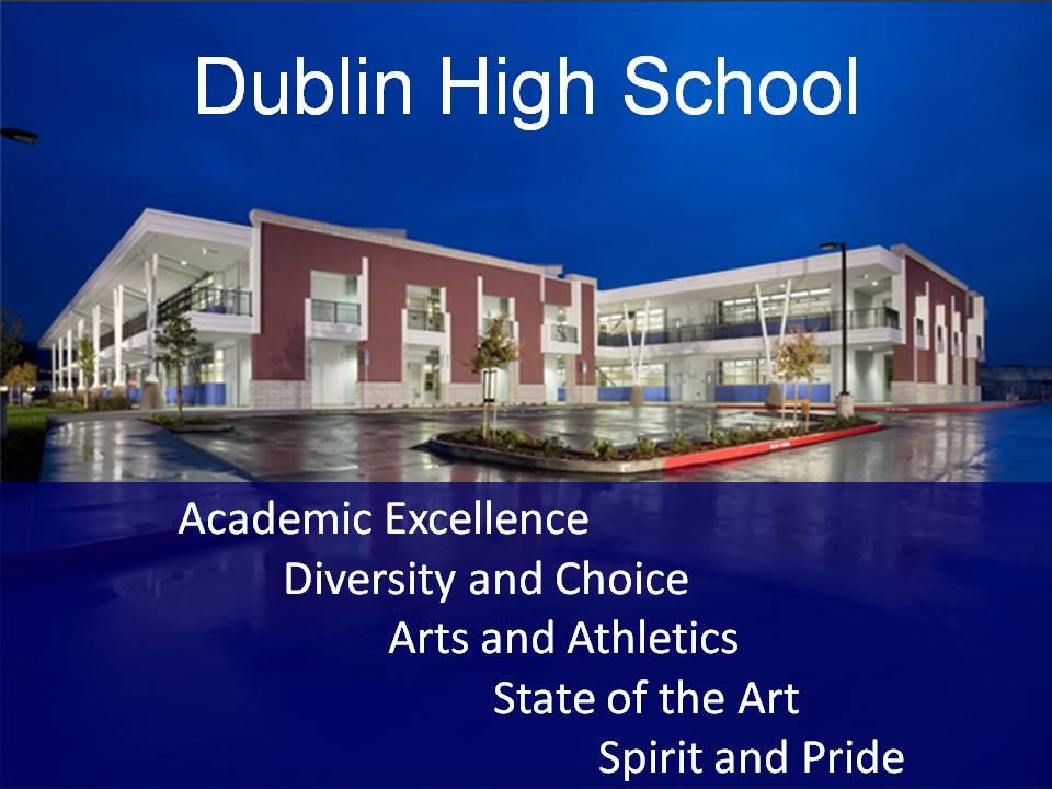 Dublin High School (Dublin, California) Overview (6/6)