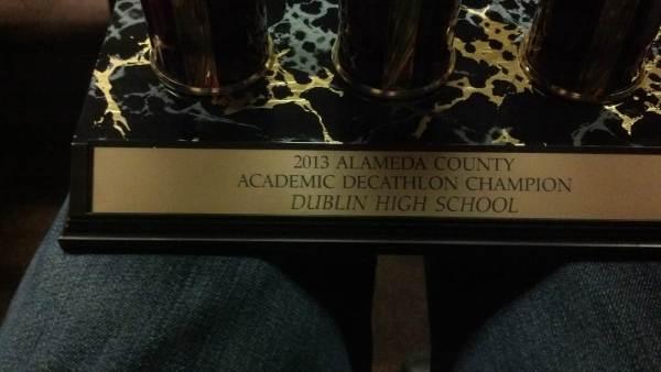 2013 Alameda County Academic Decathlon Dublin High School Trophy