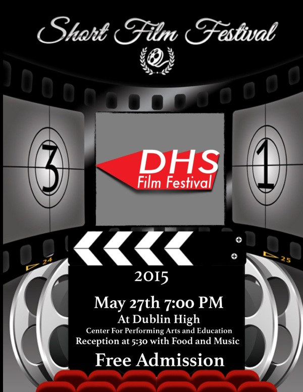 Dublin High School Film Festival 2015 Flyer